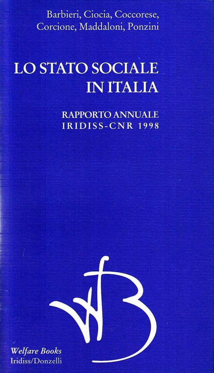 Lo stato sociale in Italia 1998. Rapporto annuale Iridiss-Cnr.