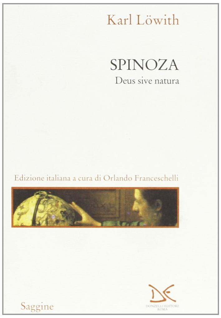 Spinoza. Deus sive natura.