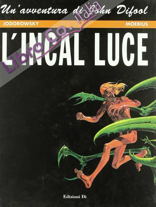 L'incal di luce. L'Incal. Vol. 2