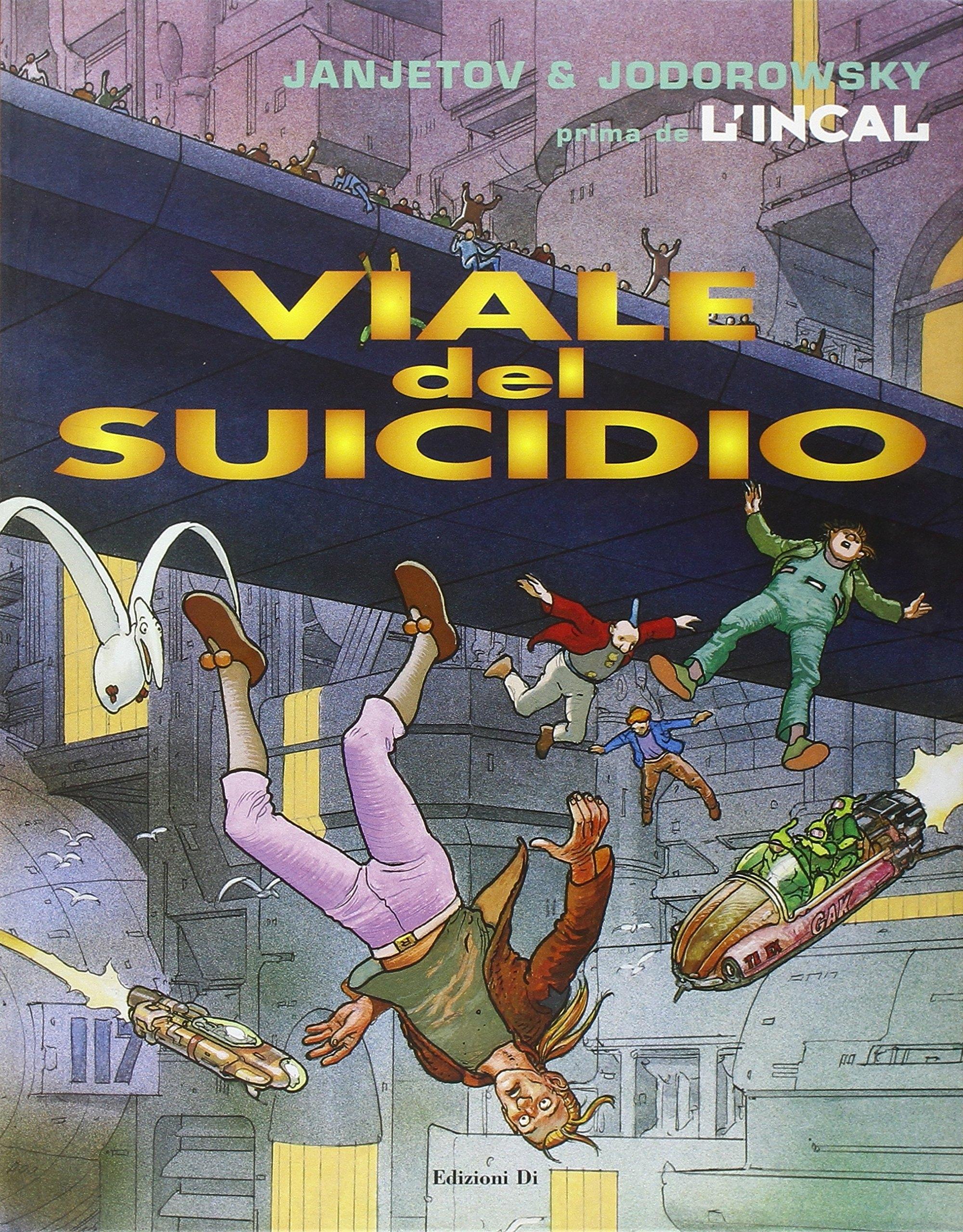 Viale del Suicidio. Prima De l'Incal. Vol. 6.