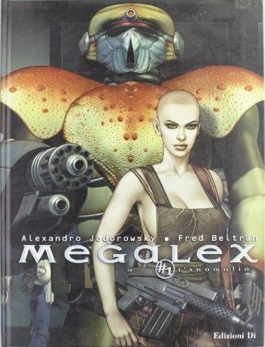 L'Anomalia. Megalex. Vol. 1