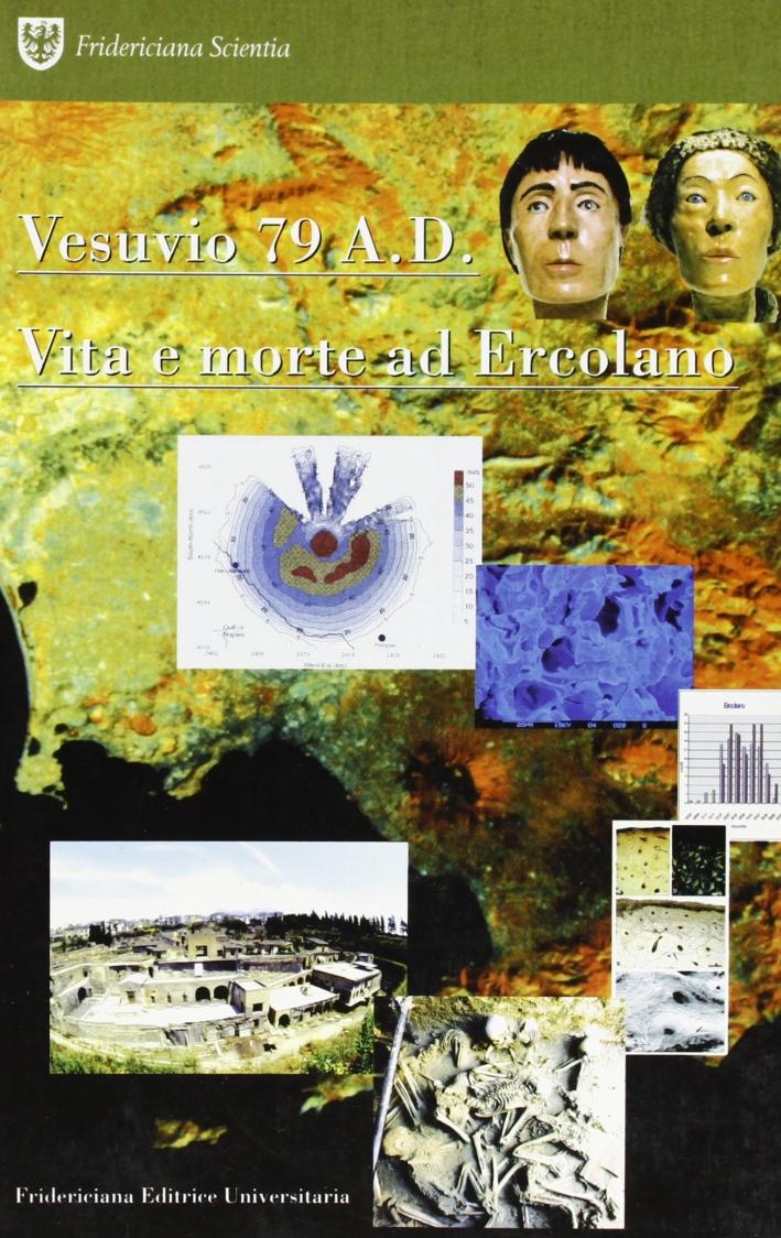 Vesuvio 79 A.D. Vita e morte ad Ercolano.