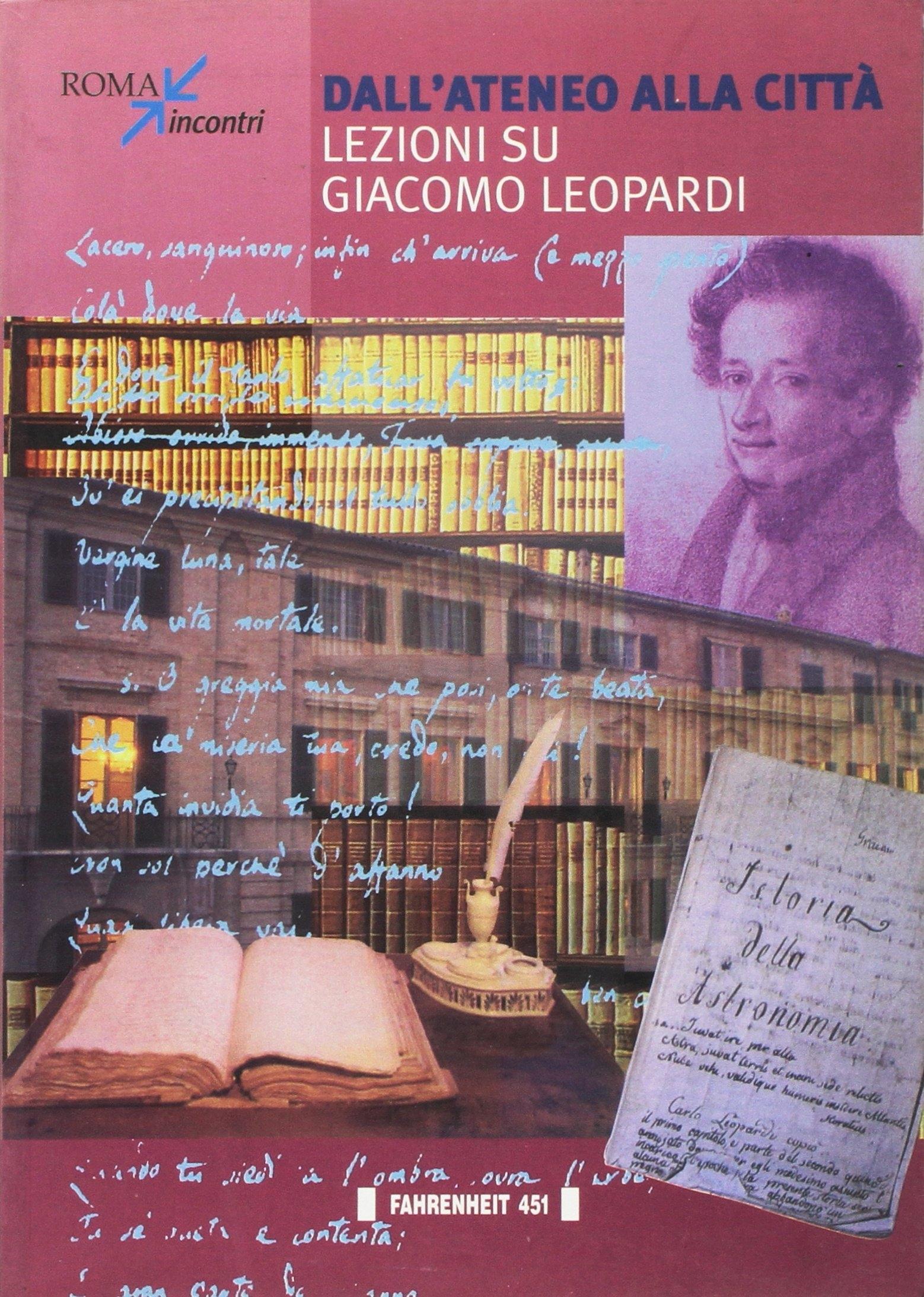 Dall'ateneo alla città. Lezioni su Giacomo Leopardi.