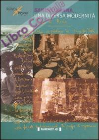 Sandro Penna. Una diversa modernità