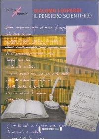 Giacomo Leopardi. Il pensiero scientifico