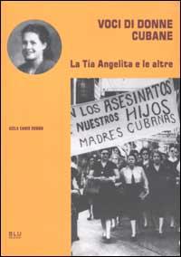 Voci di donne cubane. La Tìa Angelita e le altre.