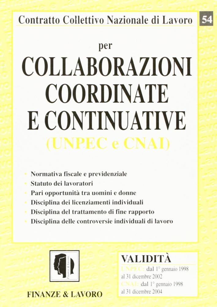 Collaborazioni coordinate e continuative (UNPEC e CNAI).