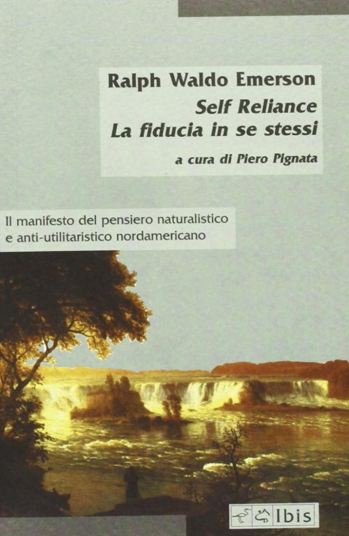 Self-Reliancela Fiducia in se Stessi.