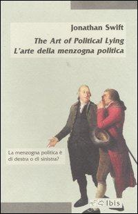 The Art of Political Lying-L'arte della menzogna politica.