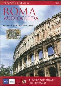 Roma. Audioguida. Con 2 CD Audio
