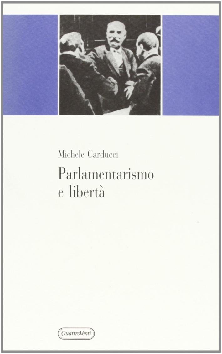 Parlamentarismo e libertà.