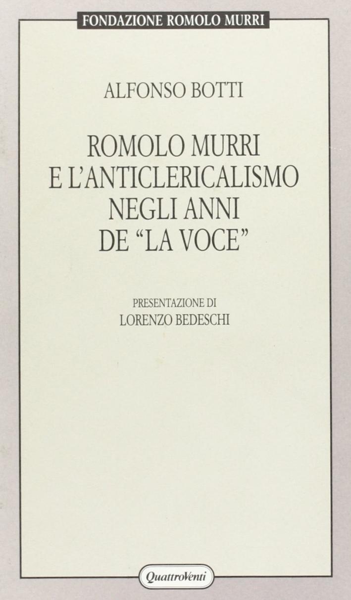 Romolo Murri e l'anticlericalismo negli anni de