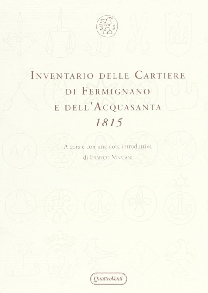 Inventario delle Cartiere di Fermignano e dell'Acquasanta (1815)