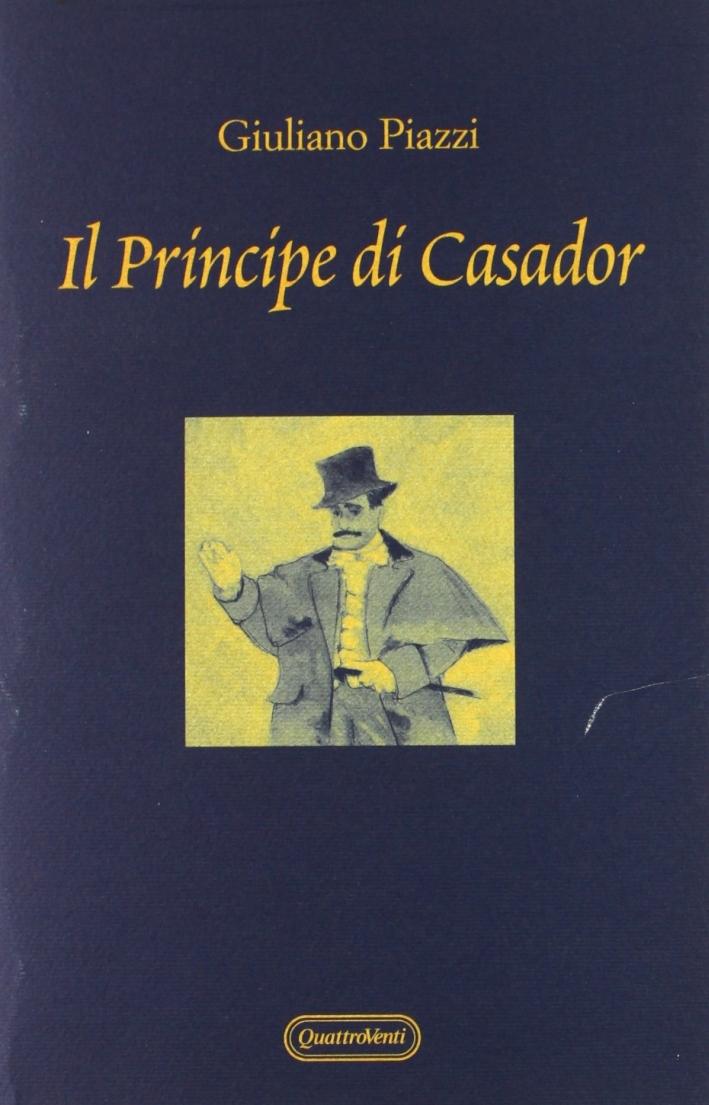 Il principe di Casador.