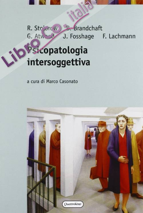 Psicopatologia intersoggettiva.