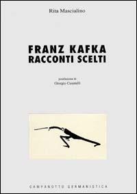 Franz Kafka. Racconti scelti.