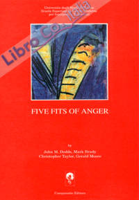Five fits of anger.