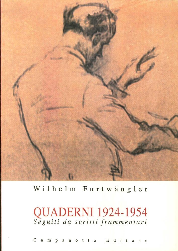 Quaderni (1924-1954). Seguiti da Scritti Frammentari.
