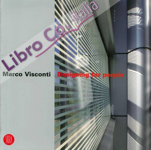 Marco Visconti. Designing For People