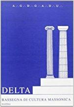 Delta. Rassegna di Cultura Massonica Vol. 0