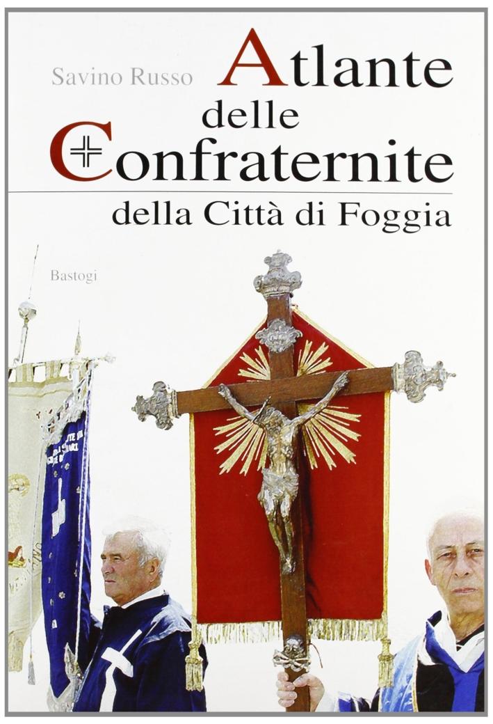 Atlante delle confraternite della città di Foggia.