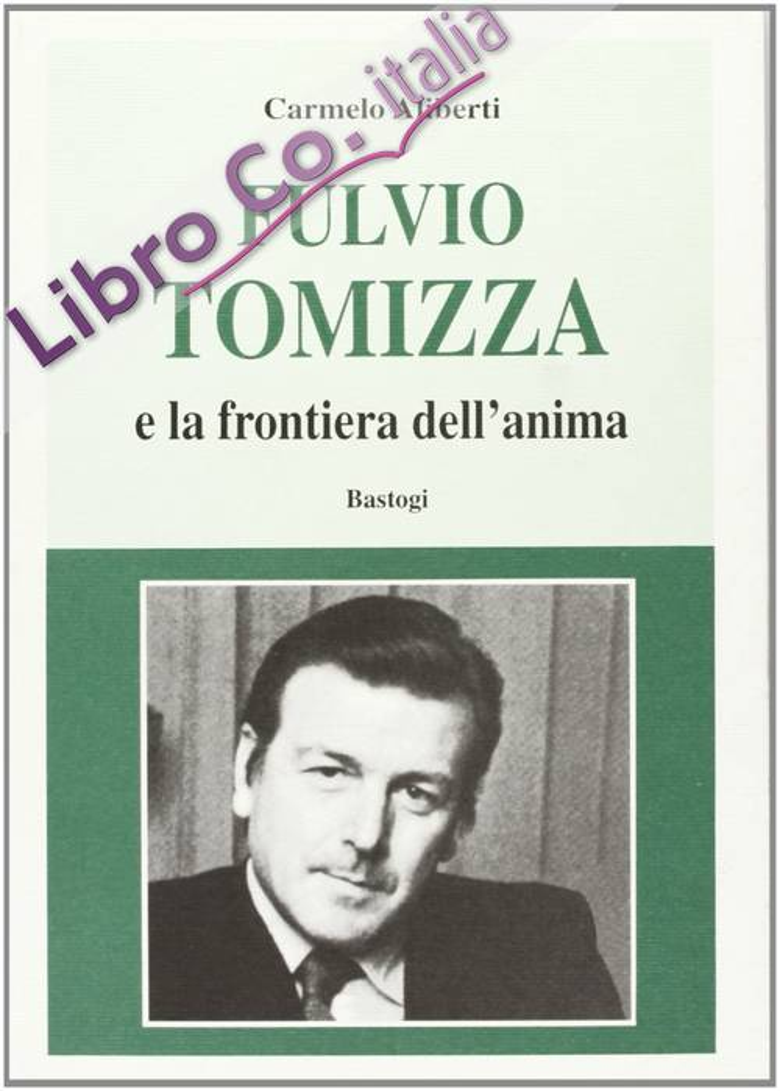 Fulvio Tomizza e la frontiera dell'anima.