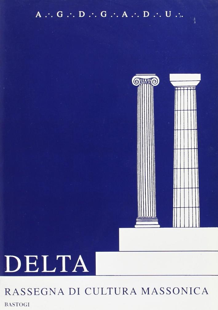 Delta. Rassegna di cultura massonica. Vol. 2