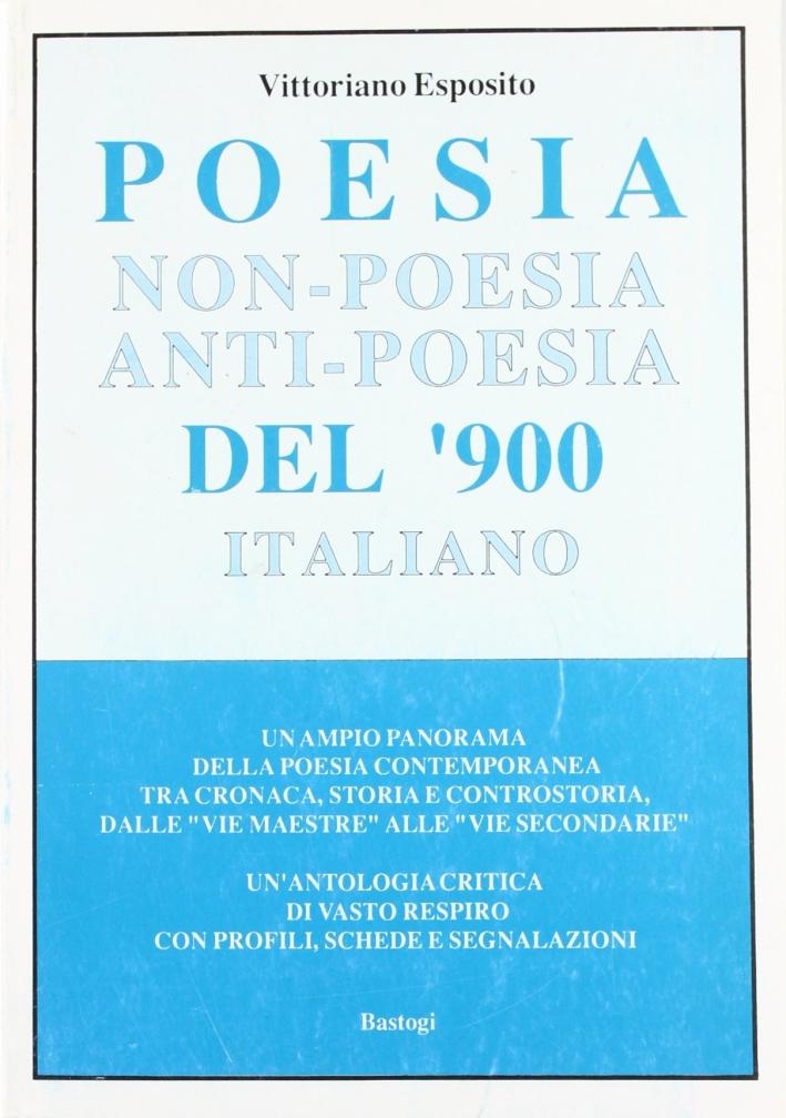 Poesia, non poesia, anti-poesia del '900 italiano.