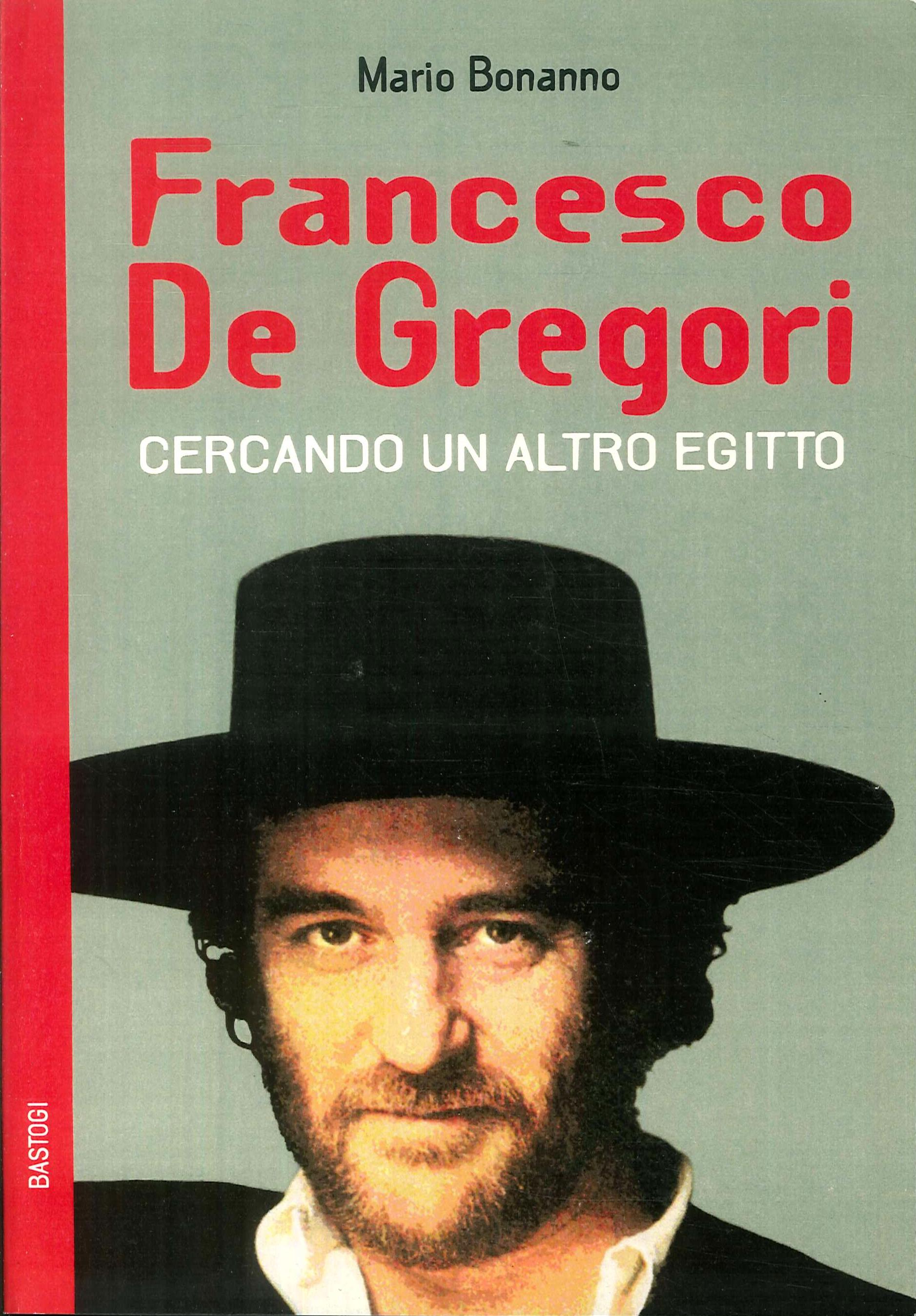 Francesco De Gregori. Cercando un altro Egitto.