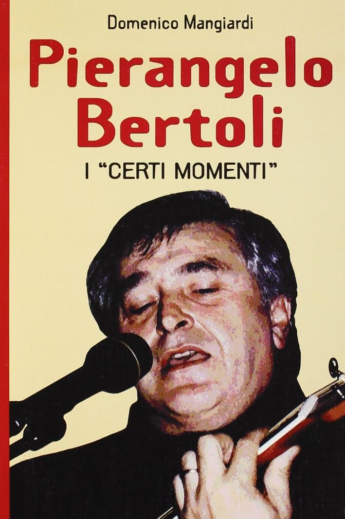 Pierangelo Bertoli. I