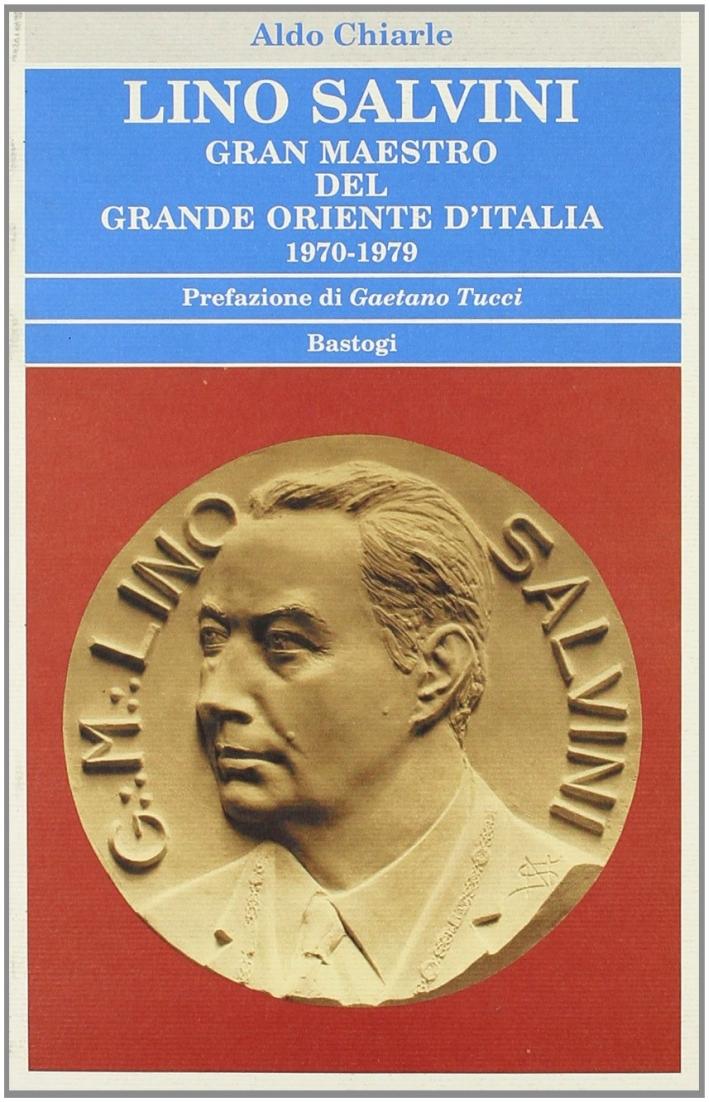 Lino Salvini. Gran maestro del G.O.I. 1970-1979.