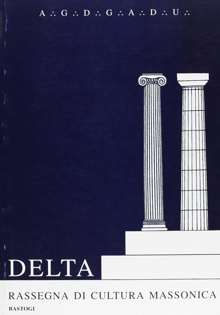 Delta. Rassegna di cultura massonica vol: 3-4.