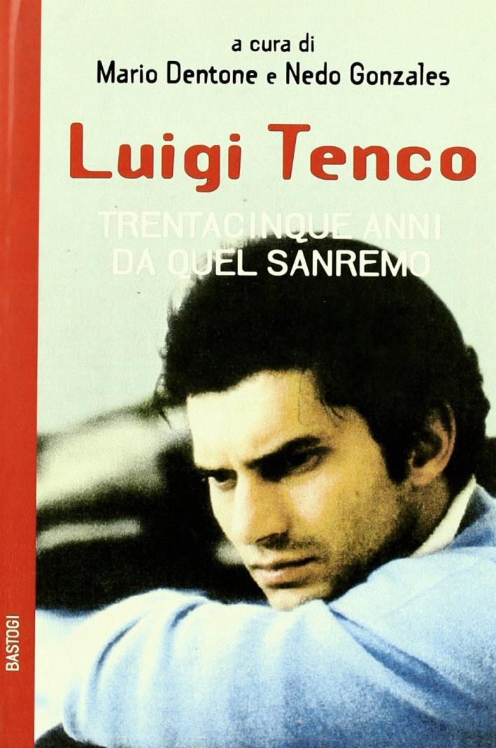 Luigi Tenco. Trentacinque anni da quel Sanremo.