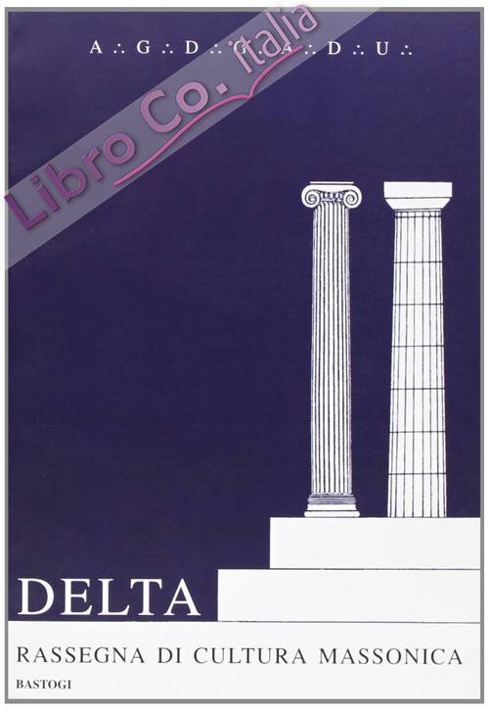 Delta. Rassegna di cultura massonica. Vol. 5