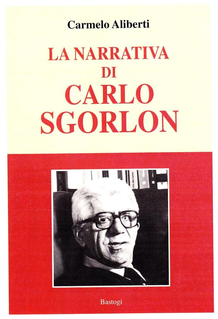 La narrativa di Carlo Sgorlon.