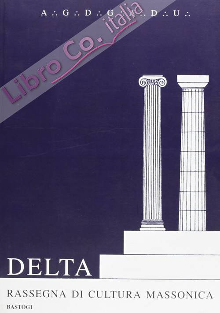 Delta. Rassegna di cultura massonica. Vol. 6.