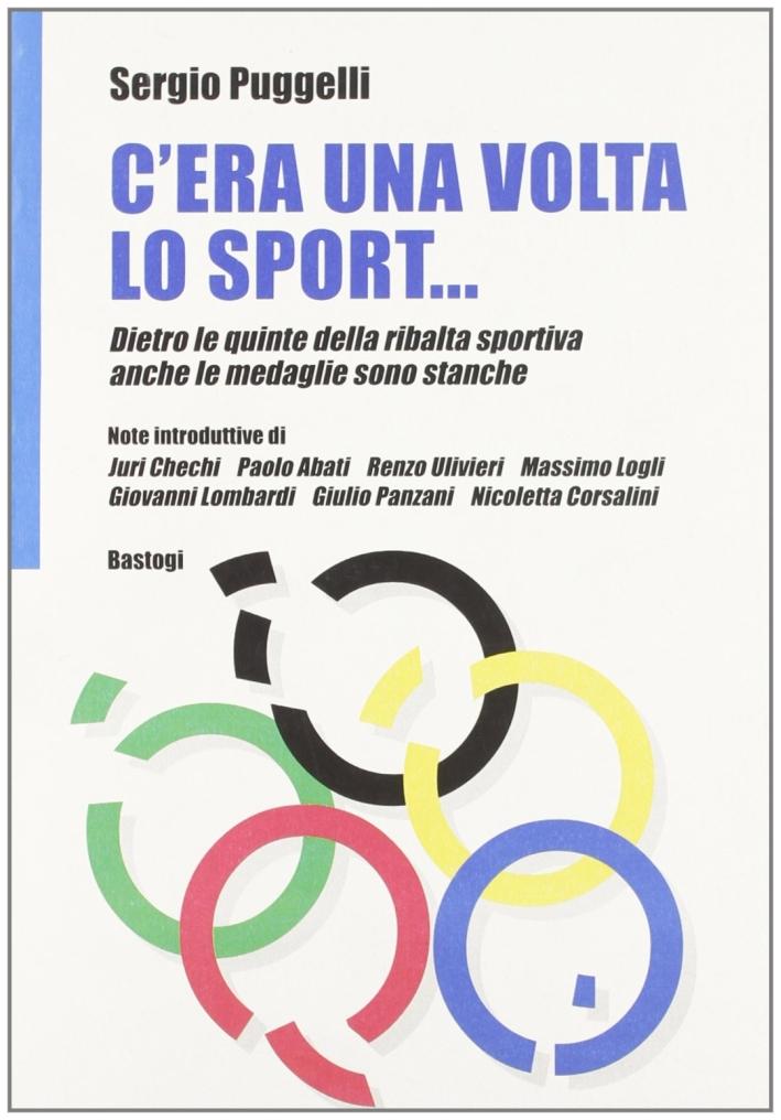 C'era una volta lo sport. Dietro le quinte della ribalta sportiva anche le medaglie sono stanche.