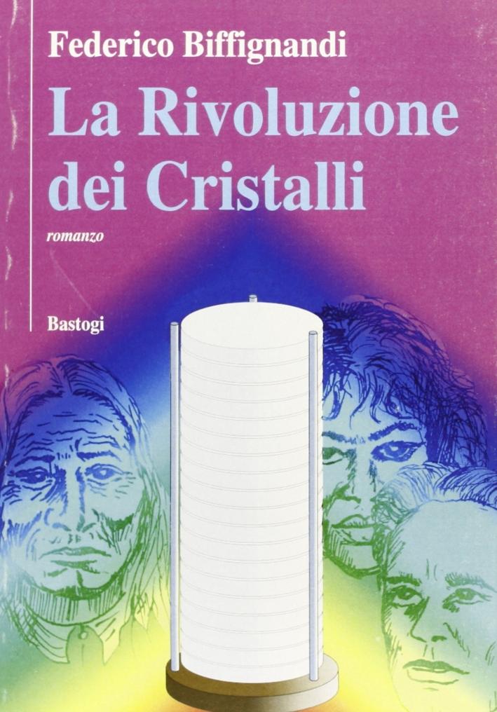 La rivoluzione dei cristalli.