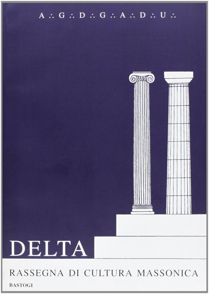Delta. Rassegna di cultura massonica. Vol. 7.