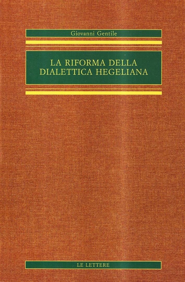 La riforma della dialettica hegeliana.