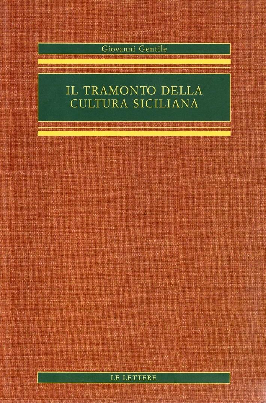 Il tramonto della cultura siciliana