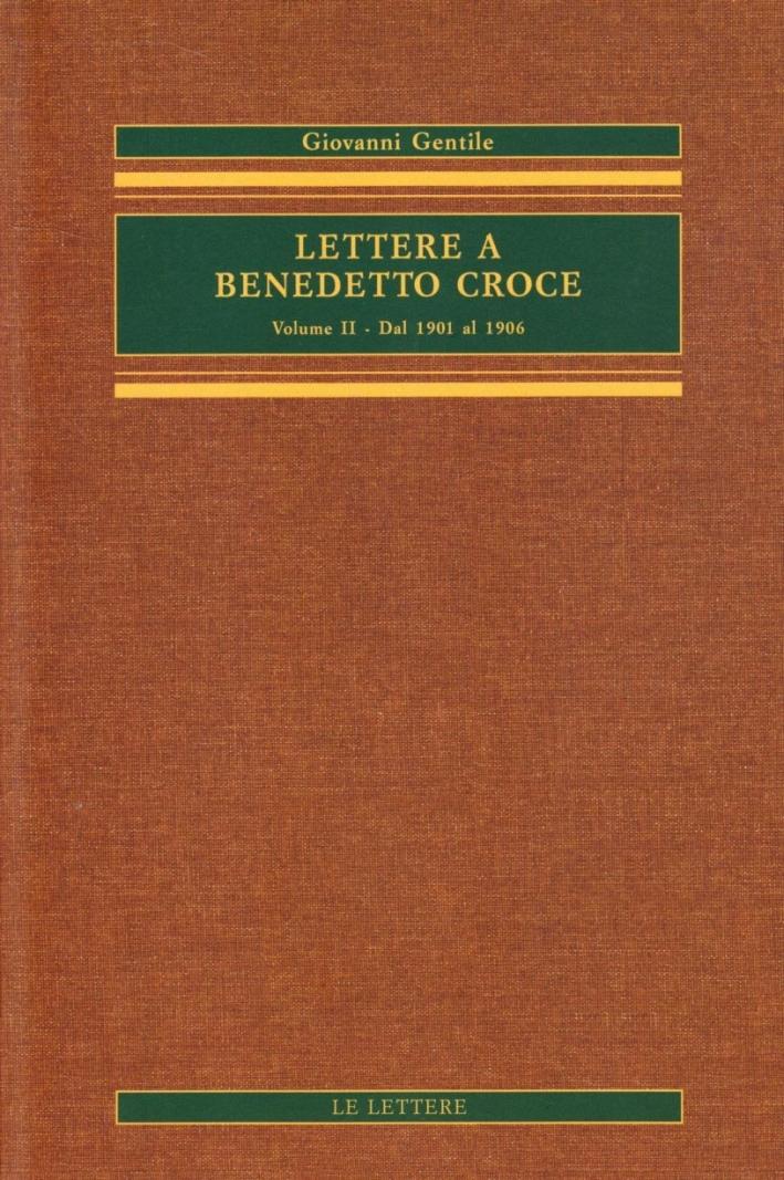 Lettere a Benedetto Croce. Vol. 2: dal 1901 al 1906...
