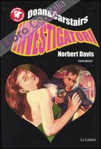 Doan e Carstairs, investigatori.