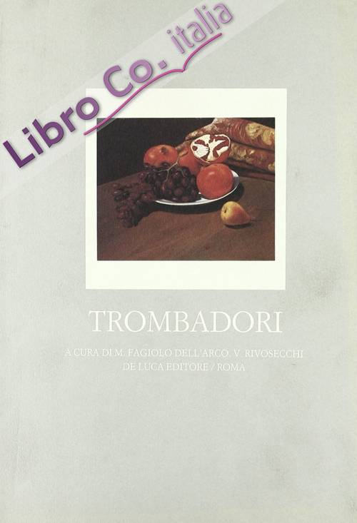 Scuola romana. Ediz. illustrata. Vol. 4: Trombadori