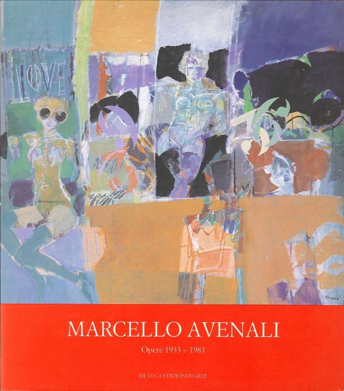 Marcello Avenali. Opere (1933-1981).