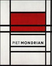 Piet Mondrian (1872-1944). Catalogo della mostra (L'Aja, 1994). Ediz. illustrata