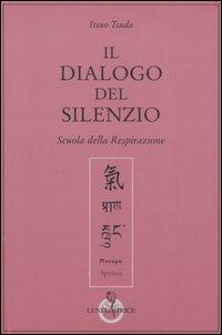 Il Dialogo del Silenzio. Scuola della Respirazione