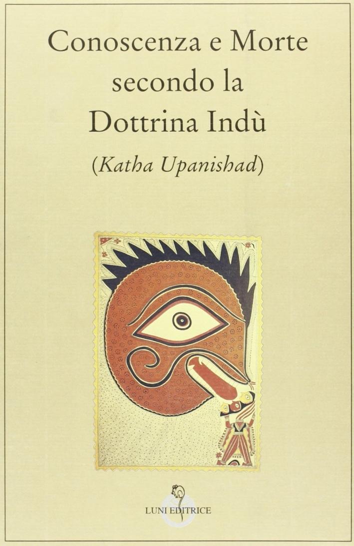 Conoscenza e morte secondo la dottrina indù.