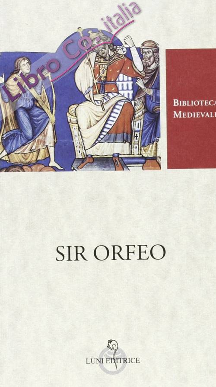 Sir Orfeo. Testo inglese a fronte