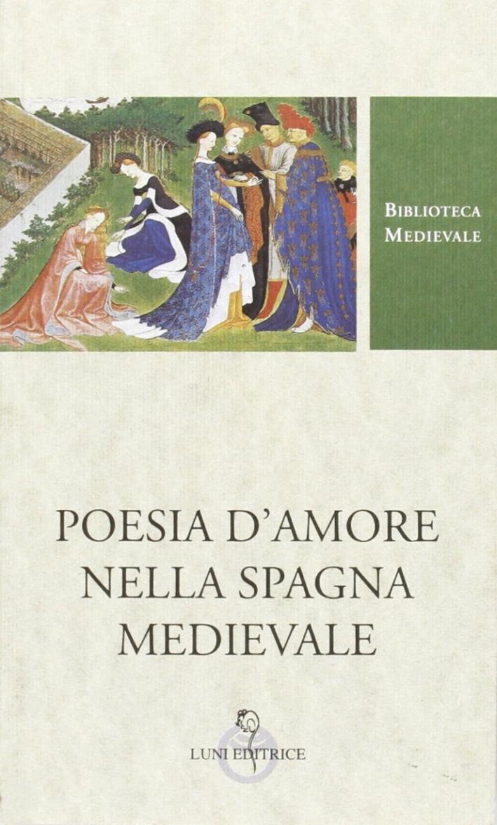 Poesie d'amore nella Spagna medievale